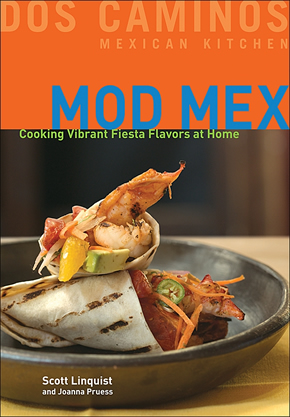 Scott Linquist's Mod Mex Cookbook