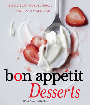 Bon Appetit Dessert Cookbook