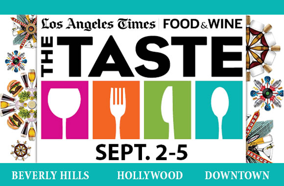 Los Angeles Times | Food & Wine The Taste 2011