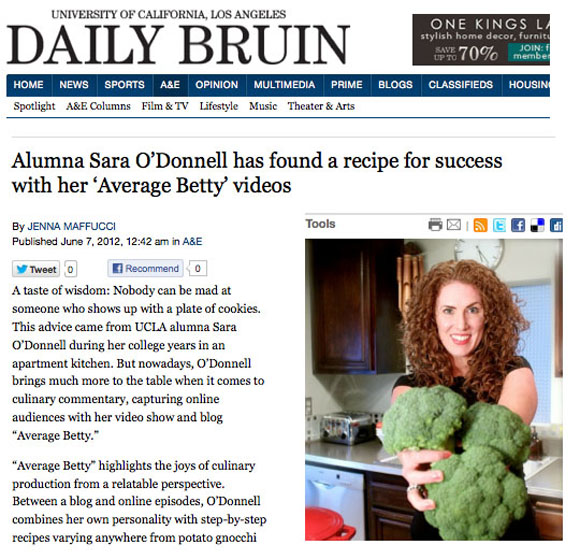 Alumna Sara O'Donnell has found a recipe for success with her 'Average Betty' videos -- The Daily Bruin